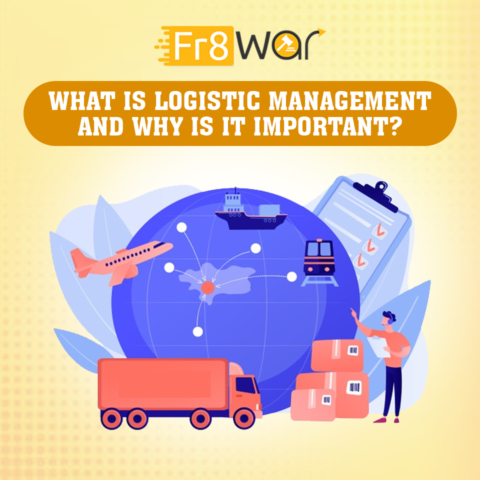 Logistic management and supply chain management
